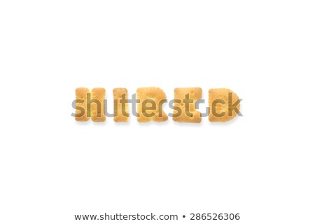 The Letter Word HIRED Alphabet Biscuit Cracker Stock photo © vinnstock