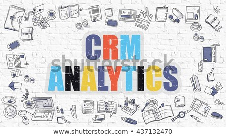 Multicolor CRM Analytics on White Brickwall. Doodle Style. Stock photo © tashatuvango