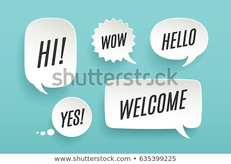 Welcome. Paper bubble cloud talk Stock photo © FoxysGraphic