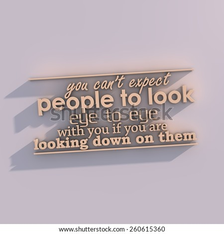 You can't expect people to look eye to eye Stock photo © maxmitzu