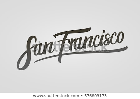San Francisco text Stock photo © maxmitzu