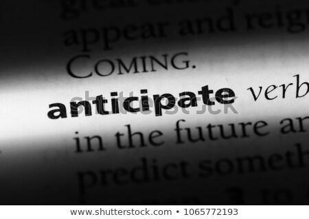 Anticipation word Stock photo © fuzzbones0