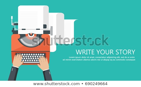 Write your story business banner for journalism. Flat vector illustration Stock photo © makyzz