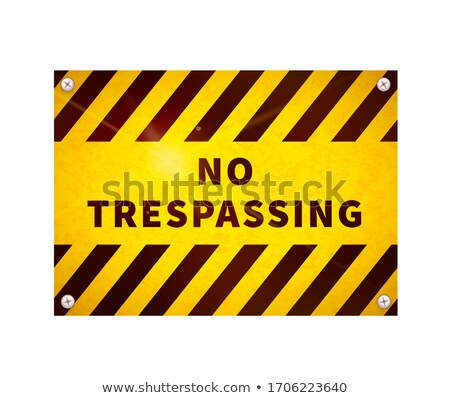 Bright glossy yellow plate, no trespassing sign on white Stock photo © evgeny89