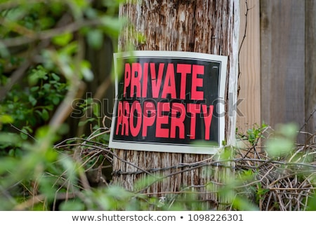 Private property, keep out Stock photo © stevanovicigor