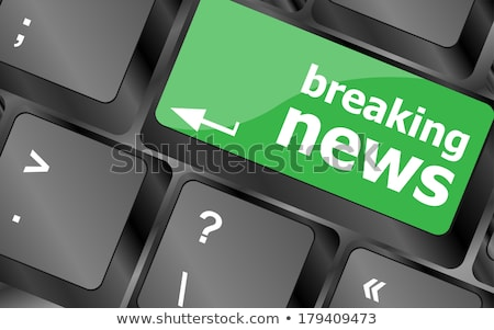 breaking news button on computer keyboard pc key Stock photo © fotoscool