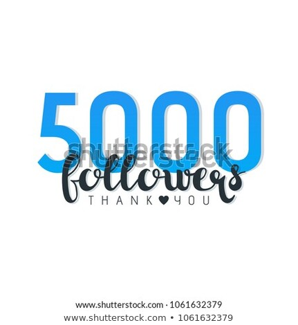 5000 social media followers template design Stock photo © SArts