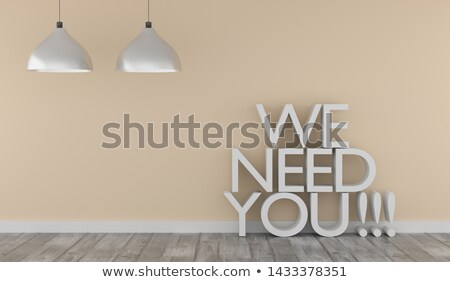 puristic room with words we need you stock photo © andreasberheide