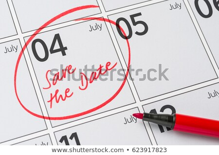 Save the Date written on a calendar - July 04 Stock photo © Zerbor