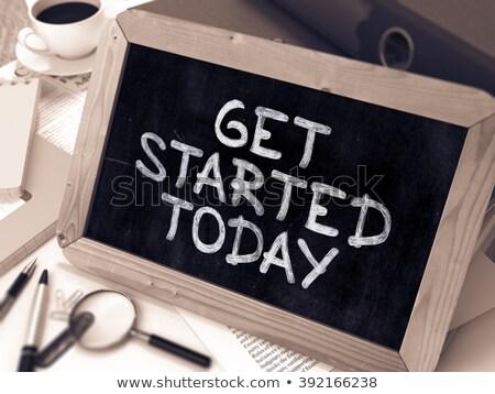 Get Started Today - Handwritten on Small Chalkboard. 3d Stock photo © tashatuvango