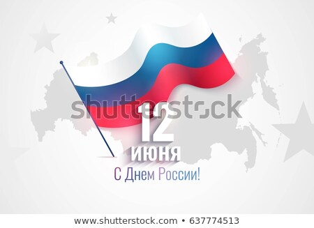 june 12th russia day background with map and flag Stock photo © SArts