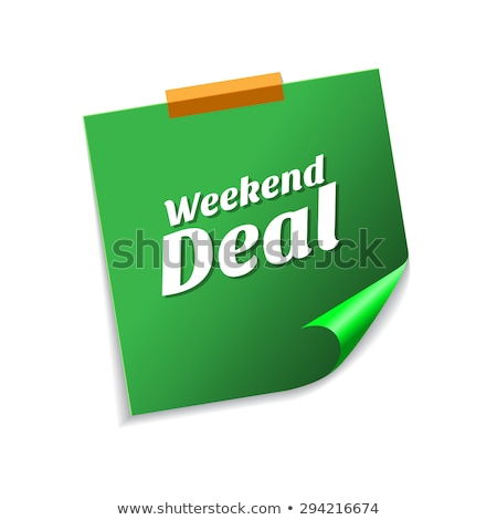 Weekend Deal Green Sticky Notes Vector Icon Design Stock photo © rizwanali3d
