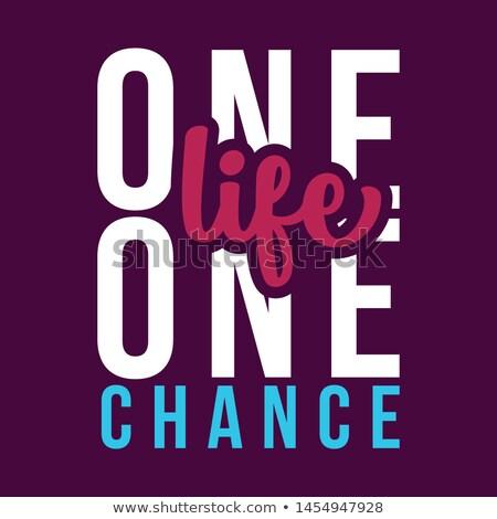 One Life Stock photo © smuay