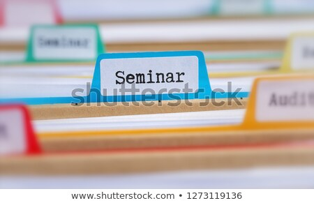 File folders with a tab labeled Seminar Stock photo © Zerbor
