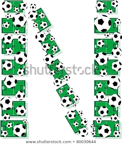N Alphabet Football Letters Made Of Soccer Balls And Fields Stock fotó © fotoscool