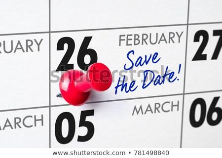 Salvare data scritto calendario 26 business Foto d'archivio © Zerbor