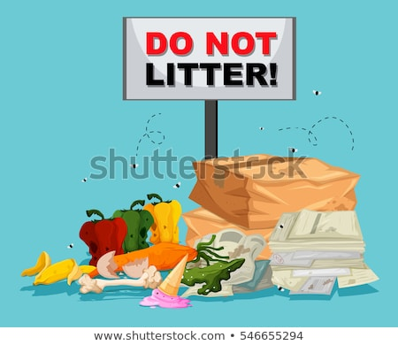 Do not litter sign with lots of trash underneath Stock photo © bluering