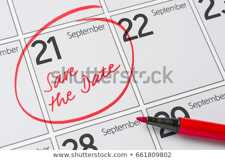 Save the Date written on a calendar - September 21 Stock photo © Zerbor
