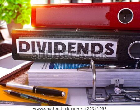 Dividends on Office Folder. Toned Image. Stock photo © tashatuvango