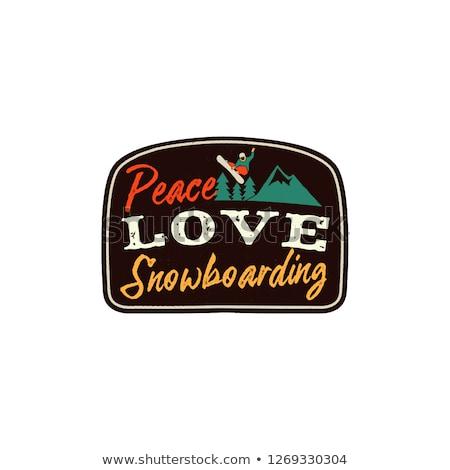 Snowboard retro logo with quote - Peace Love Snowboarding. Mountain Explorer Badge. Camping adventur Stock photo © JeksonGraphics