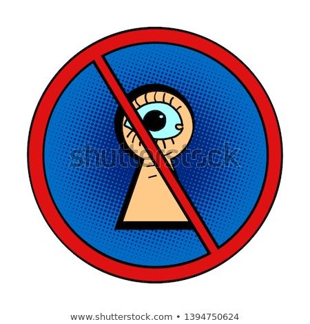 peeping is forbidden Stock photo © rogistok