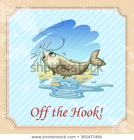 Off the hook idiom Stock photo © bluering