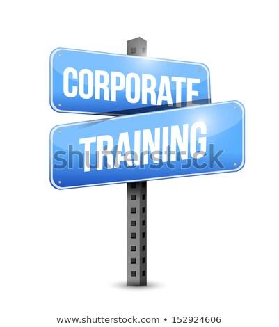 Education Concept. Corporate Training Roadsign. stock photo © tashatuvango