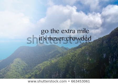 go the extra mile its never crowded stock photo © ivelin