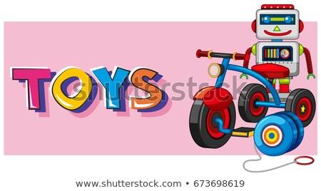 Kelime oyuncaklar robot üç tekerlekli bisiklet örnek arka plan Stok fotoğraf © bluering