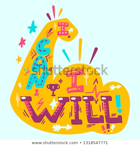 I can I will hand drawn stylized lettering Stock photo © barsrsind
