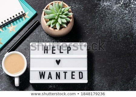 Help wanted noted on desk with coffee Stock photo © fuzzbones0