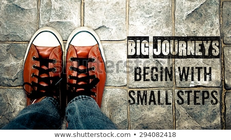 Big journeys begin with small steps Stock photo © ivelin