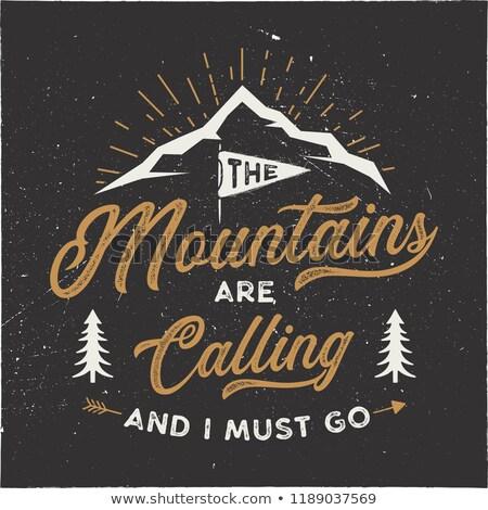 Bergen roepen grafisch ontwerp berg avontuur typografie Stockfoto © JeksonGraphics