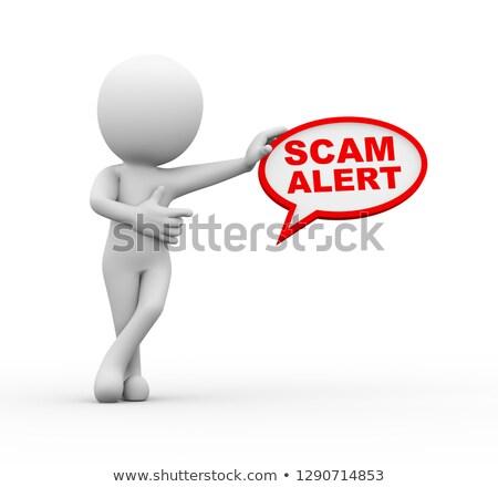 3d man with scam alert bubble speech stock photo © nasirkhan