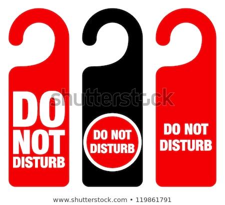 Do not Disturb Tag Stock photo © vectomart