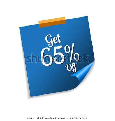 Stock photo: Get 65 Precent Off Blue Sticky Notes Vector Icon