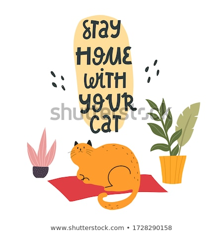 Stay at home and be calm - colorful flat design style illustration Stock photo © Decorwithme