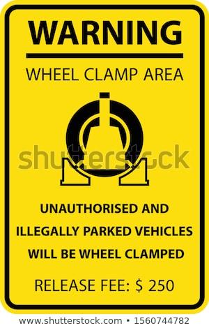 колесо автомобилей наказание незаконный стоянки 3D Сток-фото © bayberry