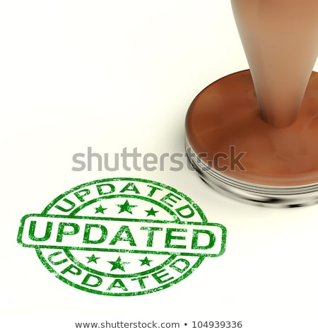 Updated Stamp Shows Improvement Upgrading And Updating  stock photo © stuartmiles