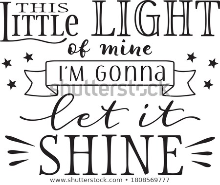 This Little Light of Mine Stock photo © Allegro
