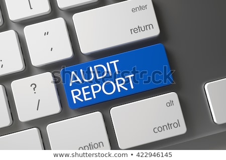 audit report closeup of blue keyboard keypad 3d stock photo © tashatuvango