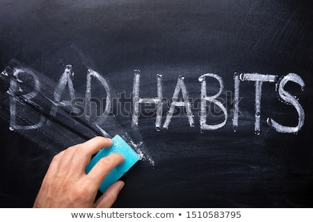 Erasing Word Bad From Bad Habits Stock photo © AndreyPopov