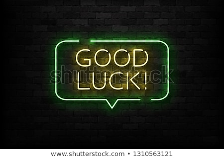 Good Luck Patricks Day Neon Sign Stock photo © Voysla