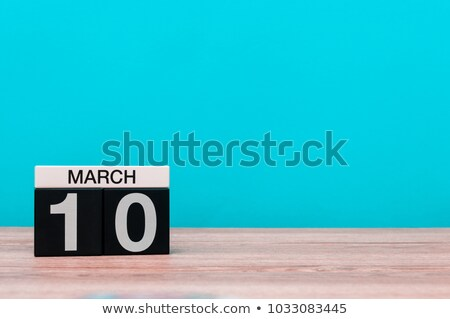 10th March Stock photo © Oakozhan