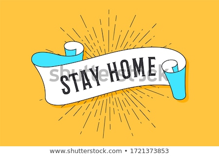 Stay Home. Vintage trendy flag ribbon Stock photo © FoxysGraphic