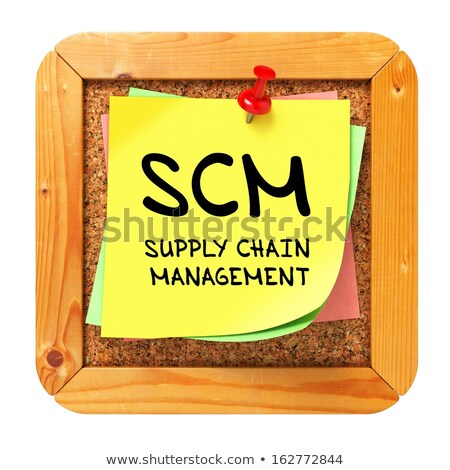 SCM. Yellow Sticker on Bulletin. Stock photo © tashatuvango