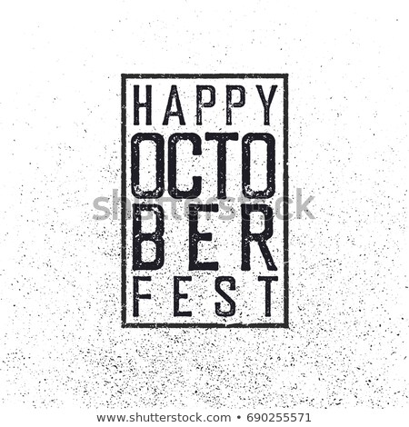 Happy October Fest. Grunge stamped decorative rectangle frame. T Stock photo © pashabo