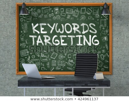 Keywords Targeting - Hand Drawn on Green Chalkboard. Stock photo © tashatuvango