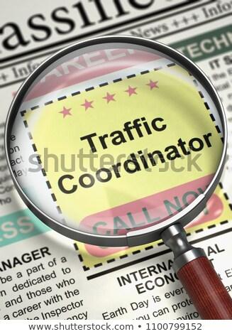 We are Hiring Traffic Coordinator. 3D. Stock photo © tashatuvango
