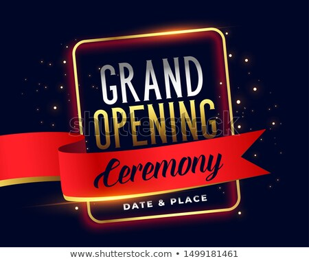 grand opening ceremoney invitation attractive banner design Stock photo © SArts